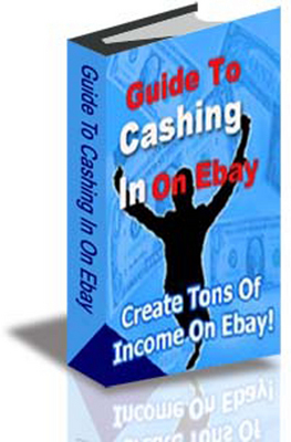Product picture Guide To Cashing In On Ebay